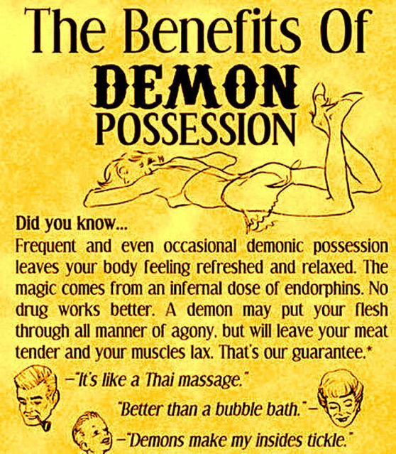 Benefits demon possession